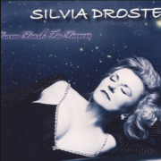 2009  Silvia Droste – From Dusk to Dawn